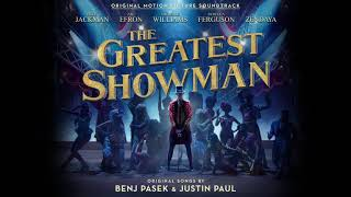 The Greatest Showman Cast - Never Enough ( Audio)