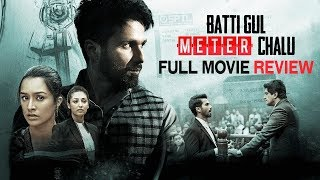 Batti Gul Meter Chalu | Full Movie Review | Shahid Kapoor | Shraddha Kapoor | Divyendu Sharma