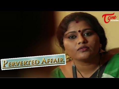 Download Perverted Affair‬ || Hindi Short Film || By Murali Vemuri