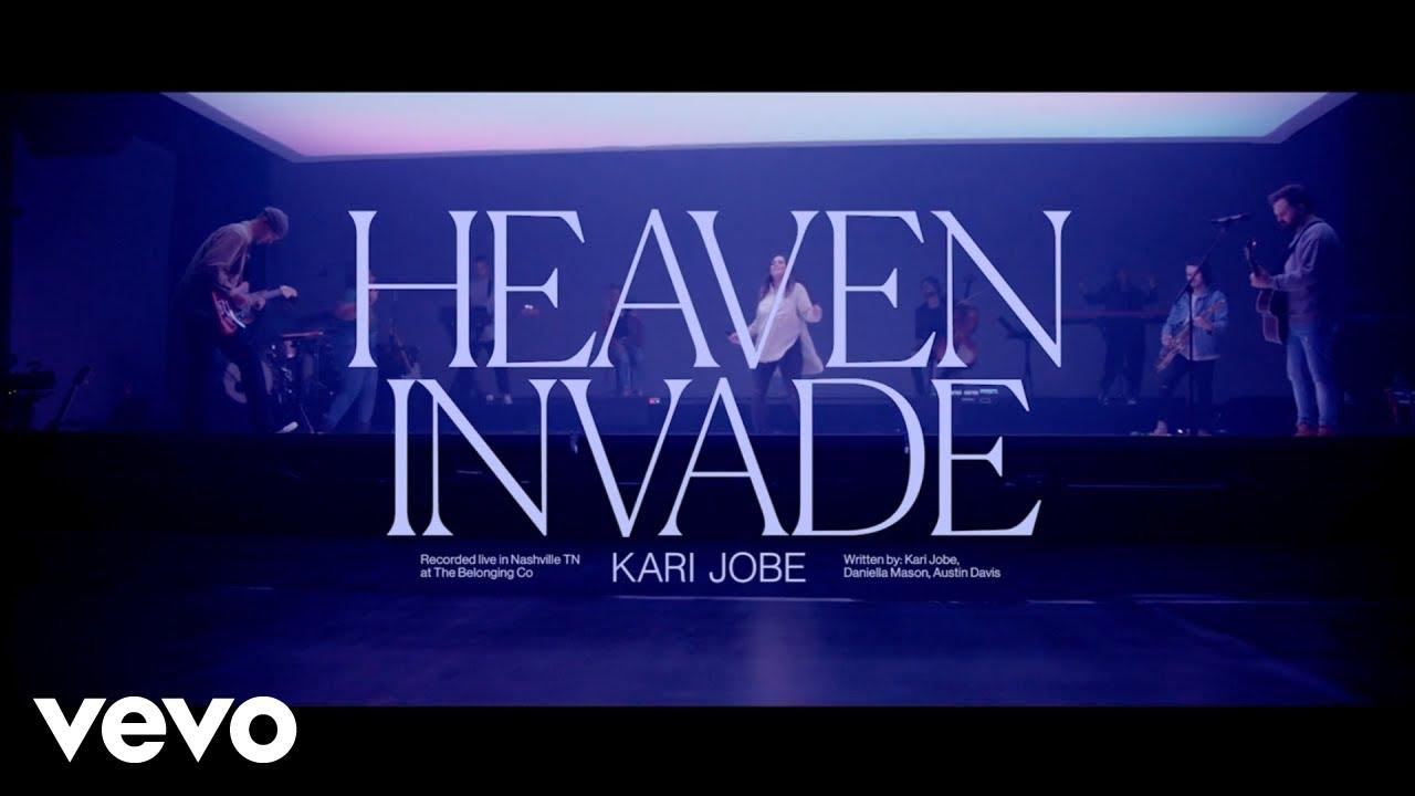 Download Kari Jobe - Heaven Invade (Live)