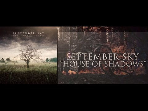 House Of Shadows Lyric Video by September Sky - Alternative Metal