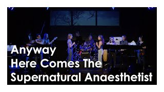 Anyway/Here Comes The Supernatural Anaesthetist - Genesis - A Tribute by the ART Ensemble St. Ursula