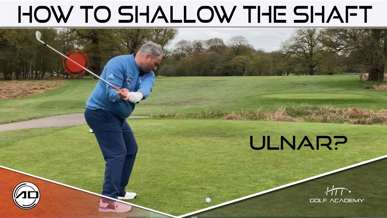 How To Shallow The Golf Swing With Ulnar?