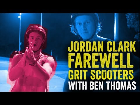 Jordan Clark Grit Scooters farewell with Ben Thomas | Calling The Shots