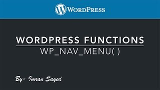 [2.20 MB] WordPress Functions wp nav menu function wp nav menu Part-2
