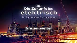 """Die Zukunft Ist Elektrisch – Staffel 2 Episode 2: """"Immer Weiter."""""""