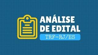 Saiu o Edital TRF-RJ/ES 2016! Confira a análise feita pelo professo...