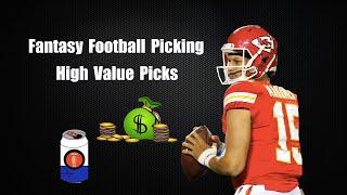 Fantasy Football Picking High Value Picks