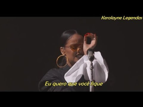 Rihanna - Stay  at Global Citizen Festival TRADUÇÃO