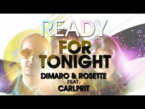 Dimaro & Rosette Feat. Carlprit - Ready for Tonight (Gianni Marino Remix)
