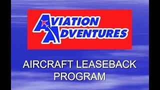 Aircraft Leaseback Program Aviation Adventures & Smokehouse Pilots