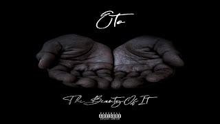 Eto - The Beauty Of It (Prod. By Motif Alumni) (2020 New Official Audio)