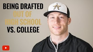 Being Drafted Out of High School vs College