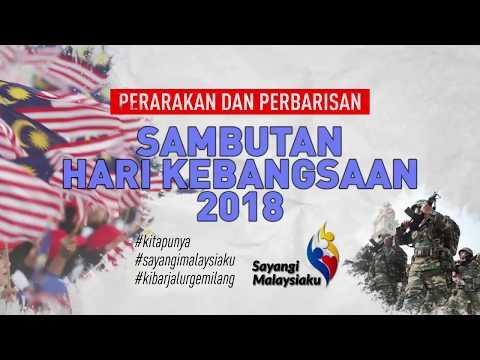 Perbarisan dan perarakan sambutan Hari Kebangsaan 2018