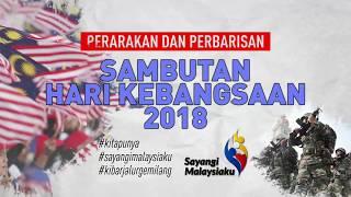 Download Video Perbarisan dan perarakan sambutan Hari Kebangsaan 2018 MP3 3GP MP4