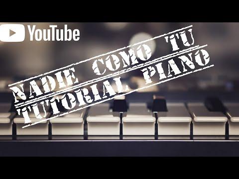 Alex Zurdo Nadie como tu piano  tutorial completo