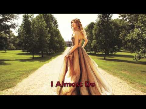 I Almost Do By Taylor Swift Instrumental/Lyrics (in Description)