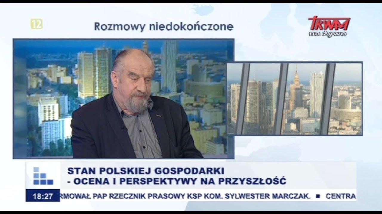 Rozmowy niedokończone: Stan polskiej gospodarki – ocena i perspektywy na przyszłość cz.I