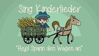 Gambar cover Hejo, spann den Wagen an - Kinderlieder zum Mitsingen   Sing Kinderlieder