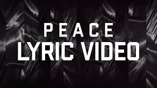 P E A C E (360 Lyric Video) - Hillsong Young & Free