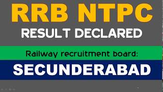 RRB NTPC RESULT DECLARED for SECUNDERABAD BOARD 2017 Video