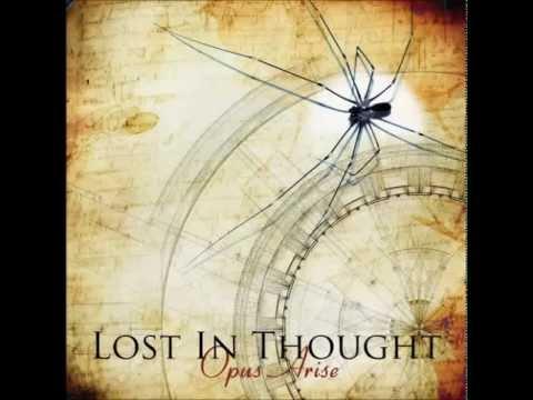 Lost In Thought - Opus Arise [FULL ALBUM - progressive melodic metal]