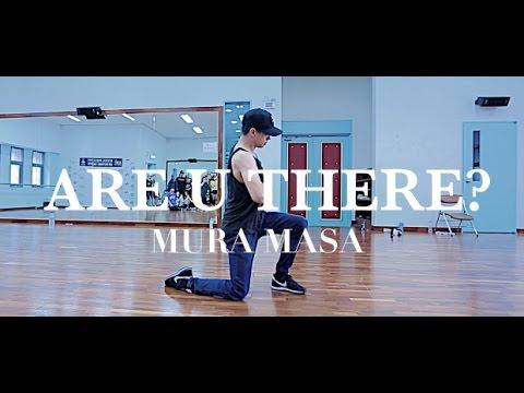 ARE U THERE? - MURA MASA / IAN EASTWOOD CHOREOGRAPHY