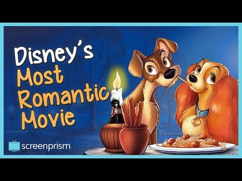 Lady and the Tramp: Disney's Most Romantic Movie