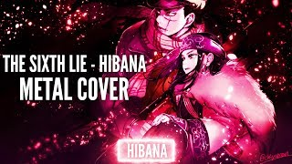 Gambar cover FULL | Golden Kamuy ED - Hibana - THE SIXTH LIE (Metal Cover)