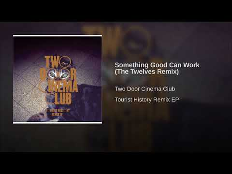 Something Good Can Work (The Twelves Remix)