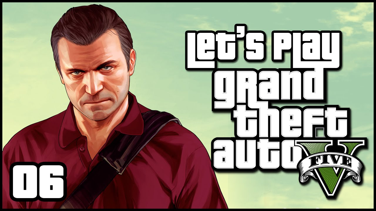 Let's Play - Grand Theft Auto V (Ep. 6 -