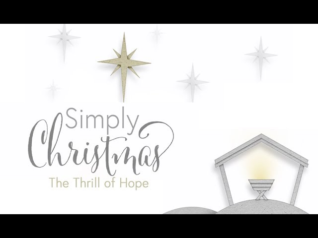 December 2nd, 2018: Doug Baert - Simply Christmas - The Thrill of Hope