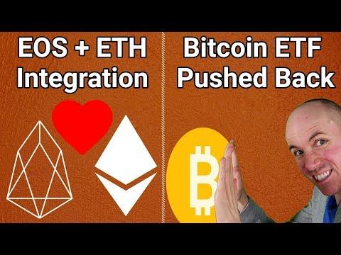 SEC Delays Big Bitcoin ETF + Bancor Links EOS and Ethereum