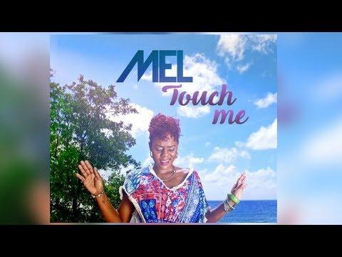 Mel - touch me en studio radio
