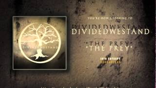 Divided We Stand - The Prey