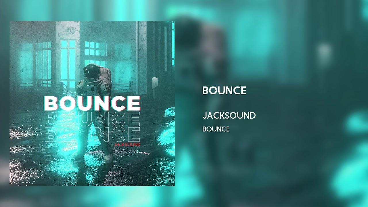 Jacksound – Bounce