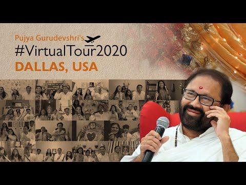 Destination 14: Dallas, USA - Pujya Gurudevshri's #VirtualTour2020