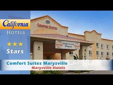 Comfort Suites Marysville, Marysville Hotels - California