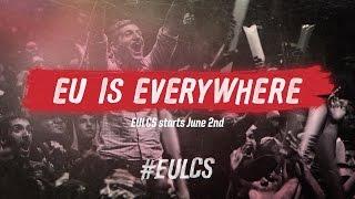 EU is Everywhere: EU LCS Summer Split Begins