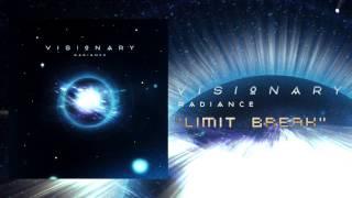 Visionary - Limit Break thumbnail