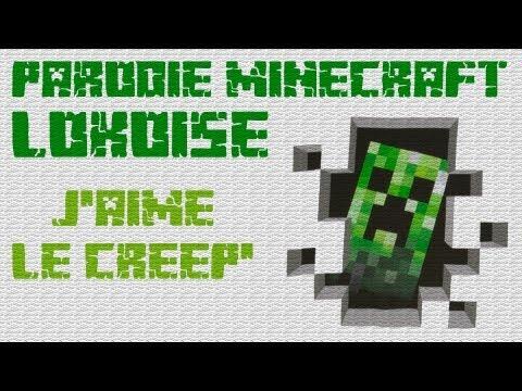 Parodie Minecraft - Lokoise - J'aime le creep'