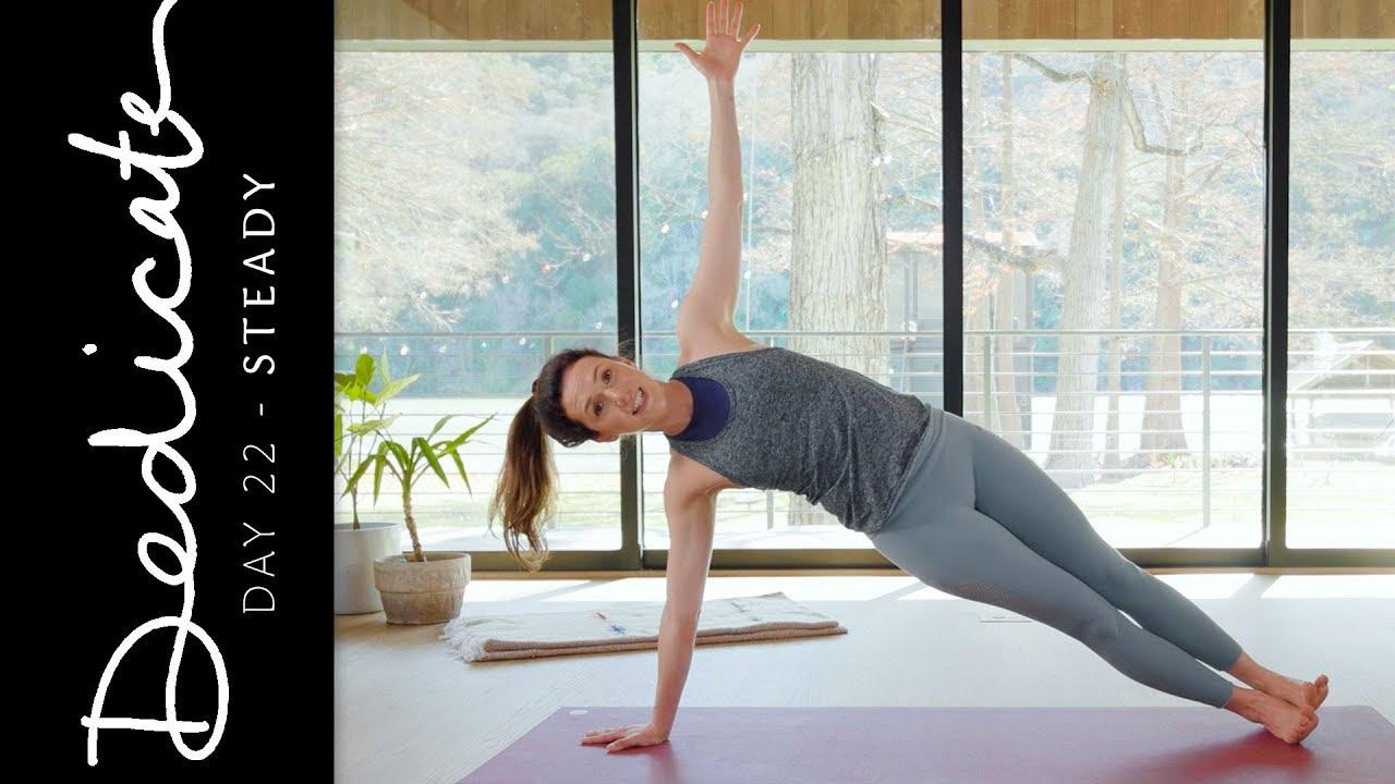 Dedicate Day 22 Steady Yoga With Adriene Youtube