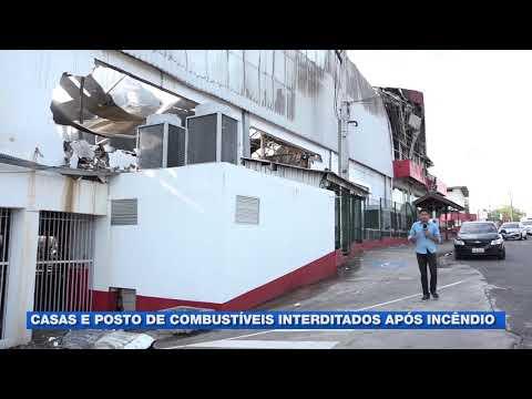Casas e posto de combustíveis interditados após incêndio