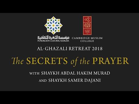 The Secrets Of The Prayer – 2018 Al-Ghazali Retreat