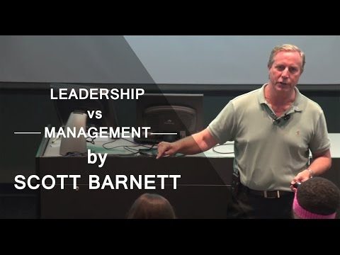 """Leadership vs. Management - They're Not The Same"" by Scott Barnett"