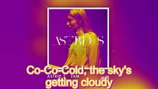 【Astrid Smeplass】2AM (Matoma Remix)【English Lyrics】