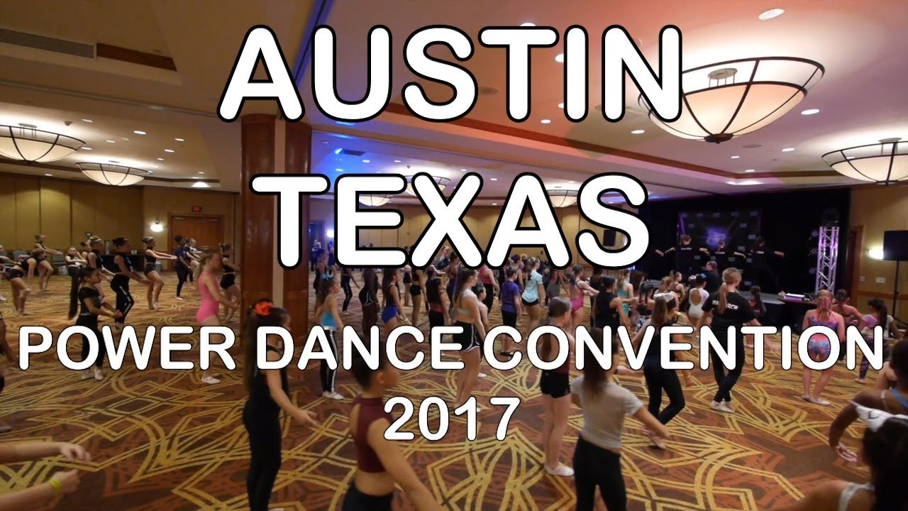 Power Dance Convention | Austin, Texas 2017