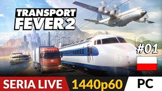Transport Fever 2 PL - LIVE #1 TTD + Traffic Giant