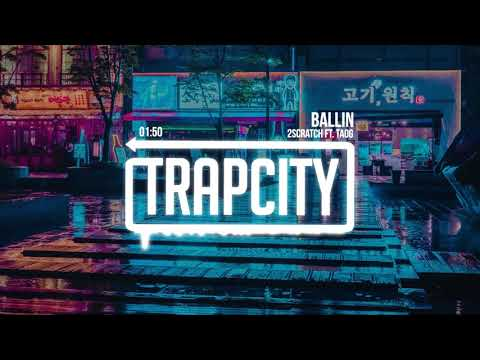 2Scratch - Ballin (ft. TAOG)