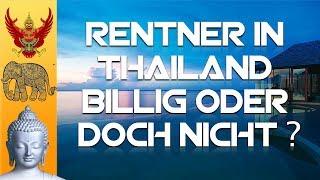 Lebenshaltungskosten in Thailand - Billig oder doch nicht? Cost of living in Thailand?